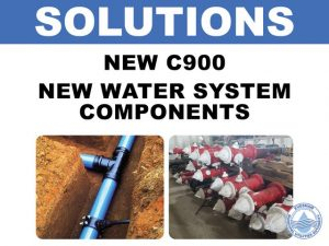 Solutions: new c900, new water system components